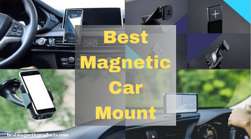 Best Magnetic Car Mount