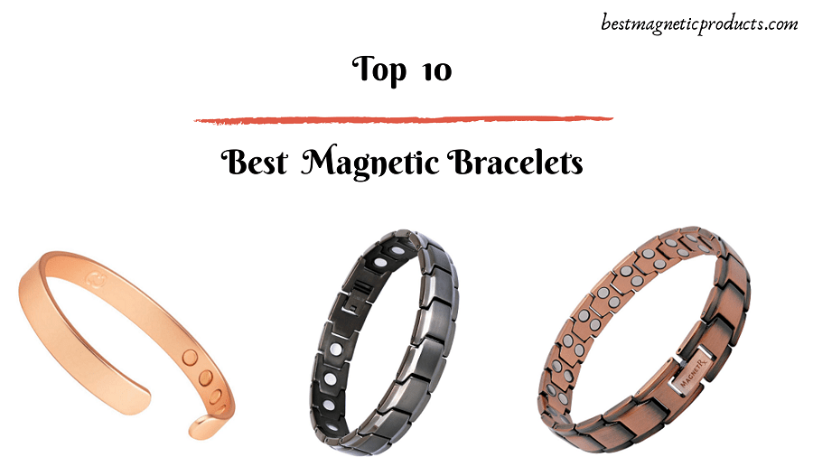 Top Best Magnetic Bracelets
