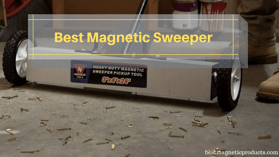 Best Magnetic Sweeper