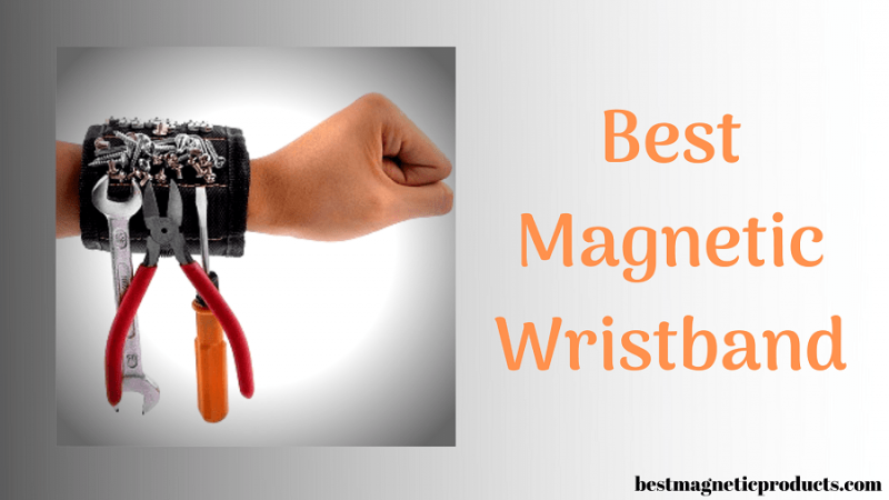 Best Magnetic Wristband